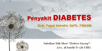"Saksikan Talk Show ""Penyakit DIABETES"" di Satelit Tv-26 Uhf"