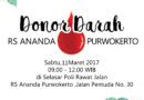 Ikuti Donor Darah bersama RS Ananda Purwokerto, Sabtu 11 Maret 2017