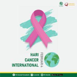 CANCER INTERNATIONAL DAY - RS ANANDA PURWOKERTO