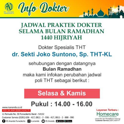 JADWAL PRAKTEK dr. Sekti Joko Suntono, SpTHT-KL RS ANANDA PURWOKERTO