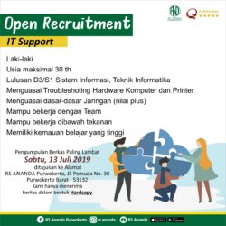 OPEN RECRUITMENT POSISI IT SUPPORT - RS ANANDA PURWOKERTO